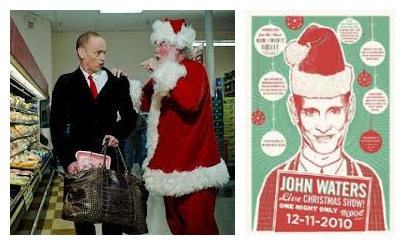 John Waters als «Bad Santa»